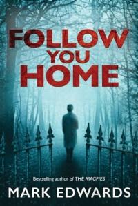 Follow You Home 1